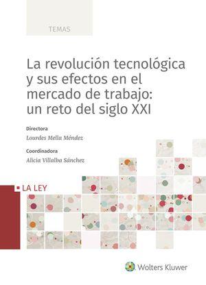 LA REVOLUCIÓN TECNOLÓGICA Y SUS EFECTOS EN EL MERCADO DE TRABAJO: UN RETO DEL SI