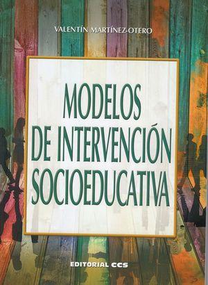 MODELOS DE INTERVENCION SOCIOEDUCATIVA