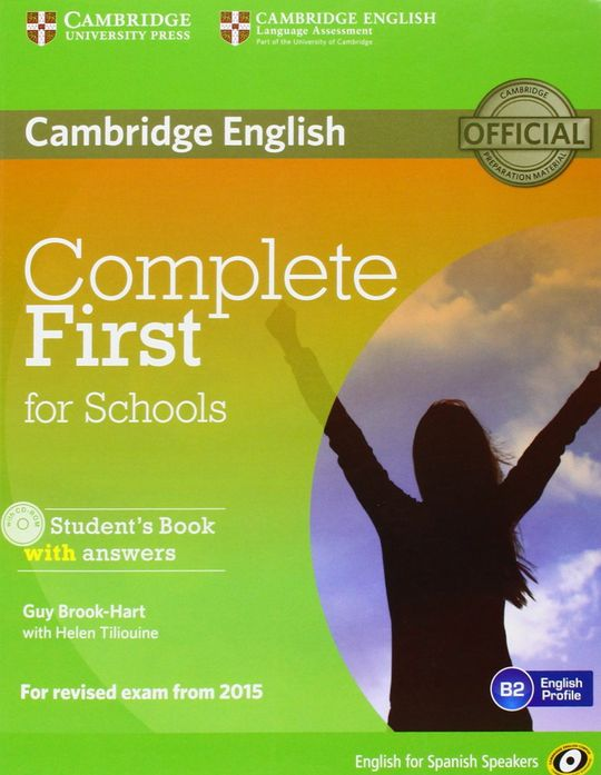 COMPLETE FIRST FOR SCHOOLS FOR SPANISH SPEAKERS STUDENT'S BOOK WITH ANSWERS + CDROM
