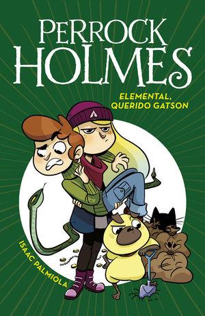 PERROCK HOLMES 3: ELEMENTAL, QUERIDO GATSON