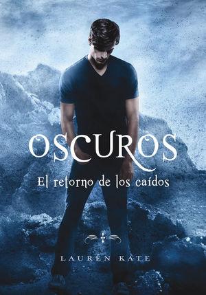 OSCUROS. EL RETORNO DE LOS CAIDOS