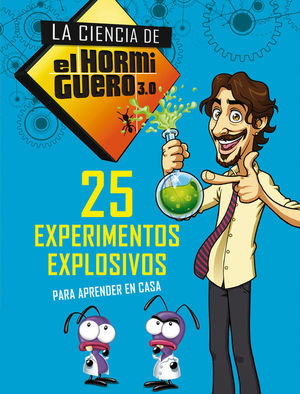 25 EXPERIMENTOS EXPLOSIVOS PARA APRENDER EN CASA