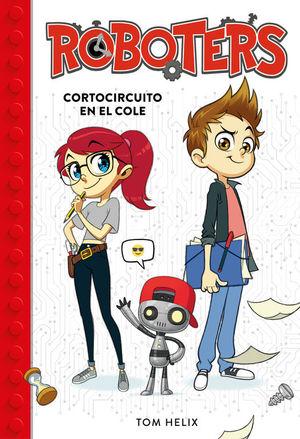 ROBOTERS: CORTOCIRCUITO EN EL COLE
