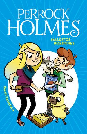 PERROCK HOLMES 8: MALDITOS ROEDORES