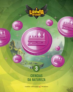 PROXECTO A LENDA DO LEGADO - CIENCIAS DA NATUREZA 3
