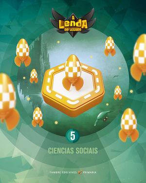 PROXECTO A LENDA DO LEGADO - CIENCIAS SOCIAIS 5
