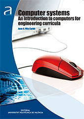 COMPUTER SYSTEMS. AN INTRODUCTION TO COMPUTERS FOR ENGINEERING CURRICULA