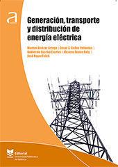 GENERACIÓN, TRANSPORTE Y DISTRIBUCIÓN DE ENERGÍA ELÉCTRICA