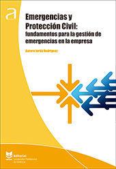 EMERGENCIAS Y PROTECCIÓN CIVIL: FUNDAMENTOS PARA LA GESTIÓN DE EMERGENCIAS EN LA