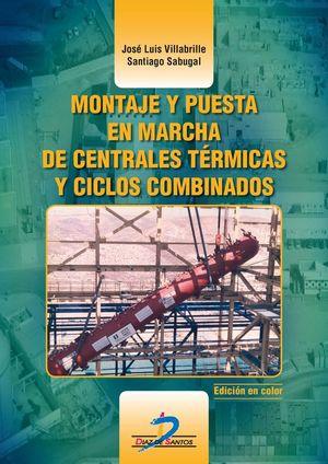 MONTAJE Y PUESTA EN MARCHA DE CENTRALES TÉRMICAS Y CICLOS COMBINADOS