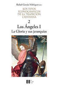 LOS ANGELES I: LA GLORIA Y SUS JERARQUÍAS