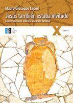 JESUS TAMBIEN ESTABA INVITADO