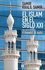EL ISLAM EN EL SIGLO XXI. ENTREVISTA A SAMIR KHALIL SAMIR