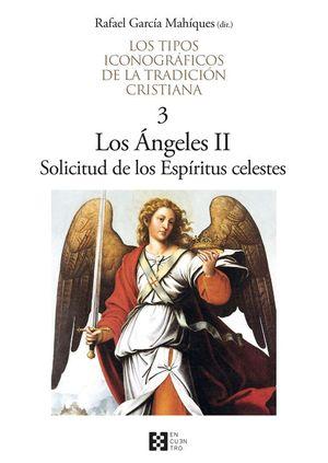 LOS ANGELES II. SOLICITUD DE LOS ESPIRITUS CELESTES
