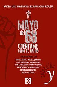MAYO DEL 68: CUENTAME COMO TE HA IDO