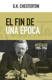 EL FIN DE UNA EPOCA. ARTICULOS 1905-1906