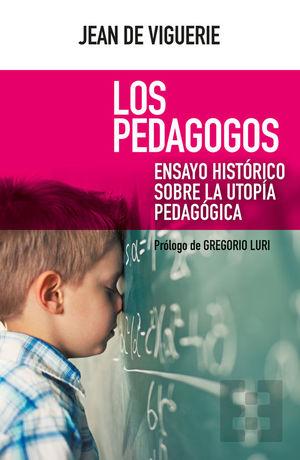 LOS PEDAGOGOS