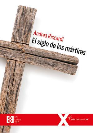SIGLO MARTIRES, EL
