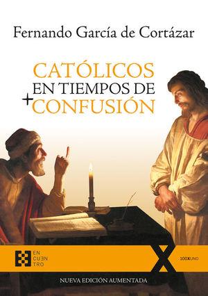 CATOLICOS EN TIEMPOS DE + CONFUSION