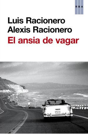 EL ANSIA DE VAGAR
