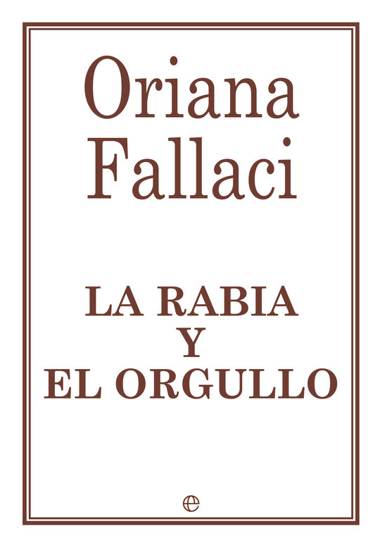 LA RABIA Y EL ORGULLO