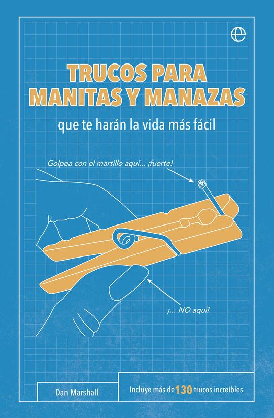 TRUCOS PARA MANITAS Y MANAZAS