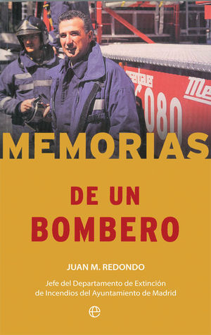 MEMORIAS DE UN BOMBERO
