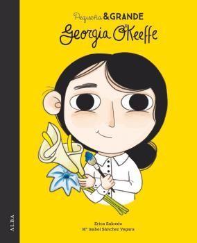 PEQUEÑA Y GRANDE: GEORGIA O'KEEFFE