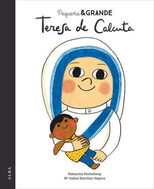 PEQUEÑA & GRANDE: TERESA DE CALCUTA