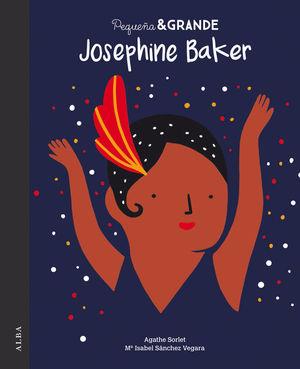 PEQUEÑA & GRANDE: JOSEPHINE BAKER