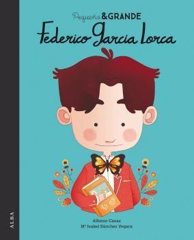 PEQUEÑO & GRANDE: FEDERICO GARCÍA LORCA