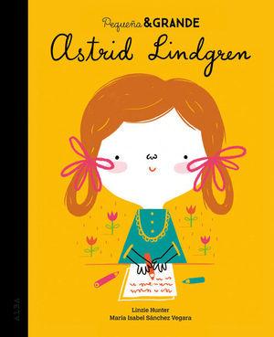 PEQUEÑA & GRANDE: ASTRID LINDGREN