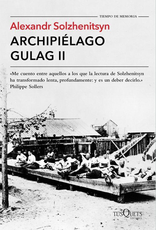 ARCHIPIÉLAGO GULAG II