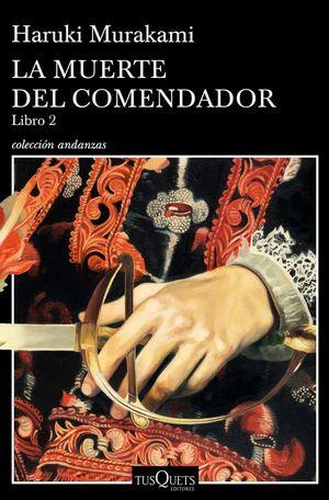 LA MUERTE DEL COMENDADOR. LIBRO 2