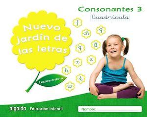 NUEVO JARDÍN DE LAS LETRAS. CONSONANTES 3. CUADRÍCULA