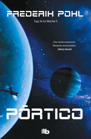 PORTICO. LA SAGA DE LOS HEECHEE I