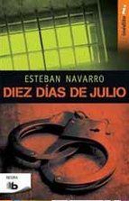 DIEZ DÍAS DE JULIO