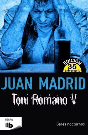 TONI ROMANO V (BARES NOCTURNOS)