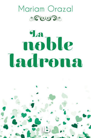 LA NOBLE LADRONA