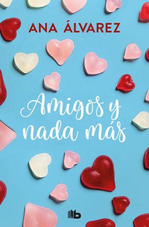 AMIGOS Y NADA MAS (SERIE AMIGOS 5)