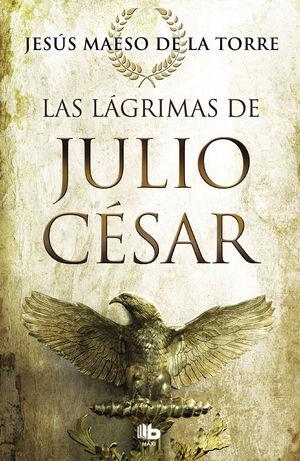 LAS LAGRIMAS DE JULIO CESAR