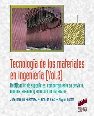 TECNOLOGIA DE LOS MATERIALES EN INGENIERIA VOL.2