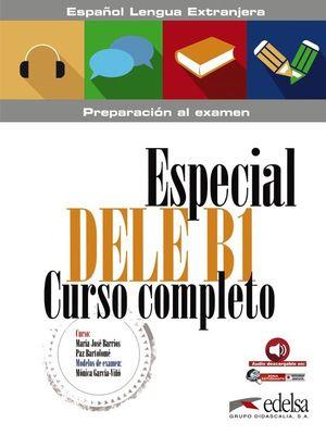 ESPECIAL DELE B1 CURSO COMPLETO - LIBRO DEL ALUMNO