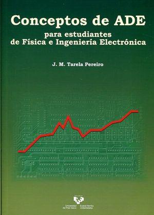 CONCEPTOS DE ADE PARA ESTUDIANTES DE FSICA E INGENIERA ELECTRÓNICA