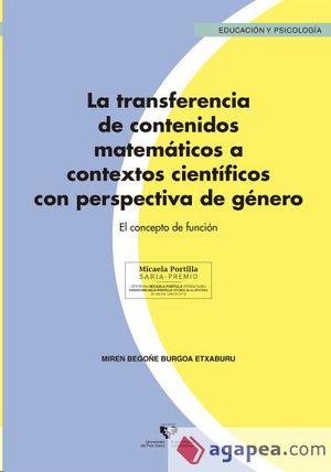 LA TRANSFERENCIA DE CONTENIDOS MATEMÁTICOS A CONTEXTOS CIENTÍFICOS CON PERSPECTI