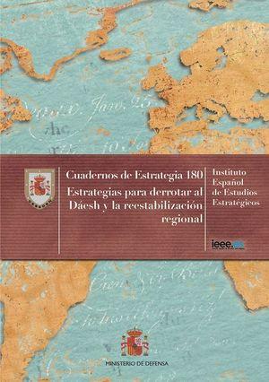 ESTRATEGIAS PARA DERROTAR AL DAESH Y LA REESTABILIZACIÓN REGIONAL