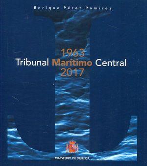 TRIBUNAL MARÍTIMO CENTRAL. 1963-2017