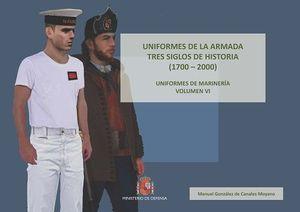 UNIFORMES DE LA ARMADA TRES SIGLOS DE HISTORIA (1700-2000). UNIFORMES DE MARINER