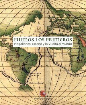 FUIMOS LOS PRIMEROS (CATÁLOGO DE LA EXPOSICIÓN)