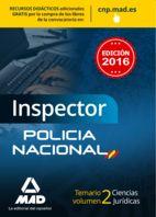 INSPECTOR DE POLICÍA NACIONAL. TEMARIO VOLUMEN 2 CIENCIAS JURÍDICAS